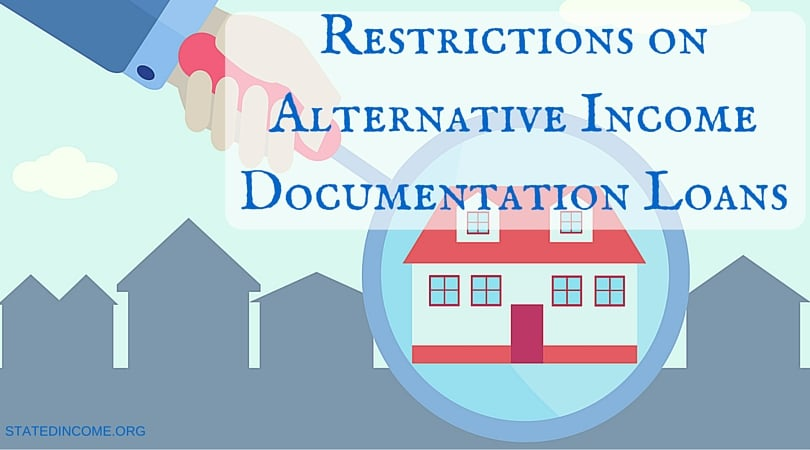 Restrictions on Alternative Income Documentation Loans-STATEDINCOME.ORG
