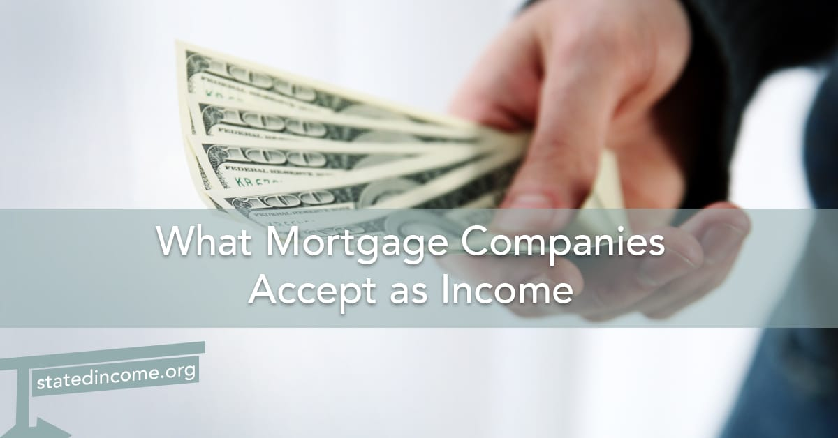 what-mortgage-companies-accept-as-income